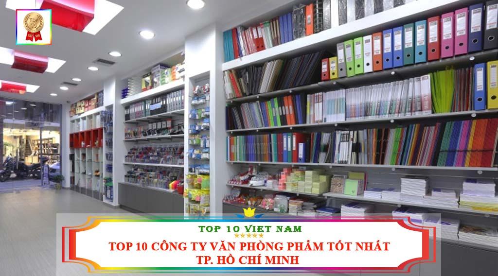 TOP 10 CÔNG TY VĂN PHÒNG PHẨM TỐT NHẤT TP. HỒ CHÍ MINH