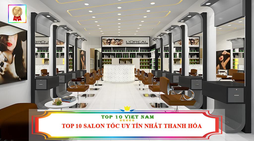 TOP 10 SALON TÓC UY TÍN NHẤT THANH HÓA