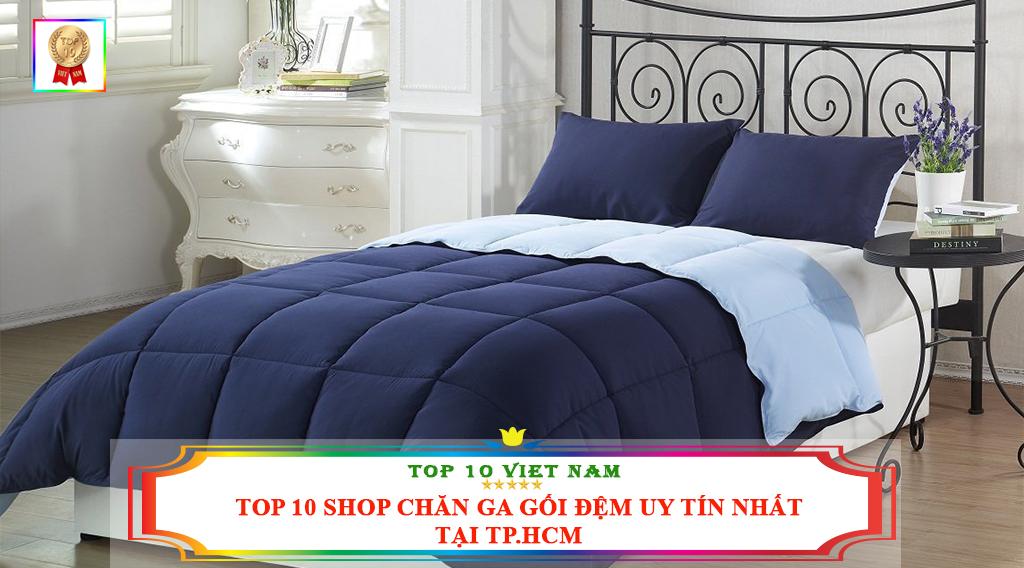 TOP 10 SHOP CHĂN GA GỐI ĐỆM UY TÍN NHẤT TẠI TP.HCM