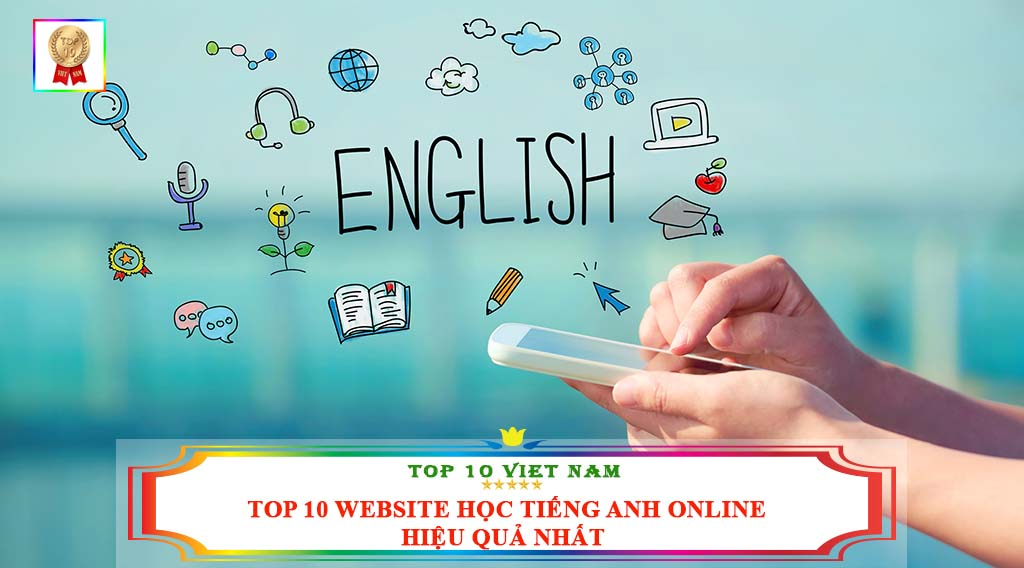 TOP 10 WEBSITE HỌC TIẾNG ANH ONLINE HIỆU QUẢ NHẤT
