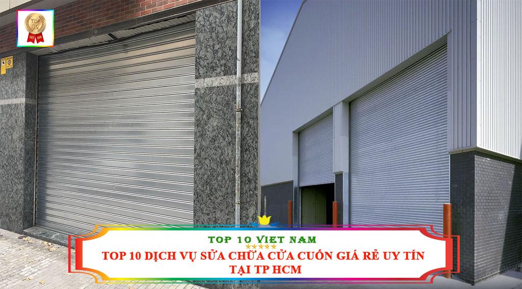 TOP 10 DỊCH VỤ SỬA CHỮA CỬA CUỐN GIÁ RẺ UY TÍN TẠI TP HCM