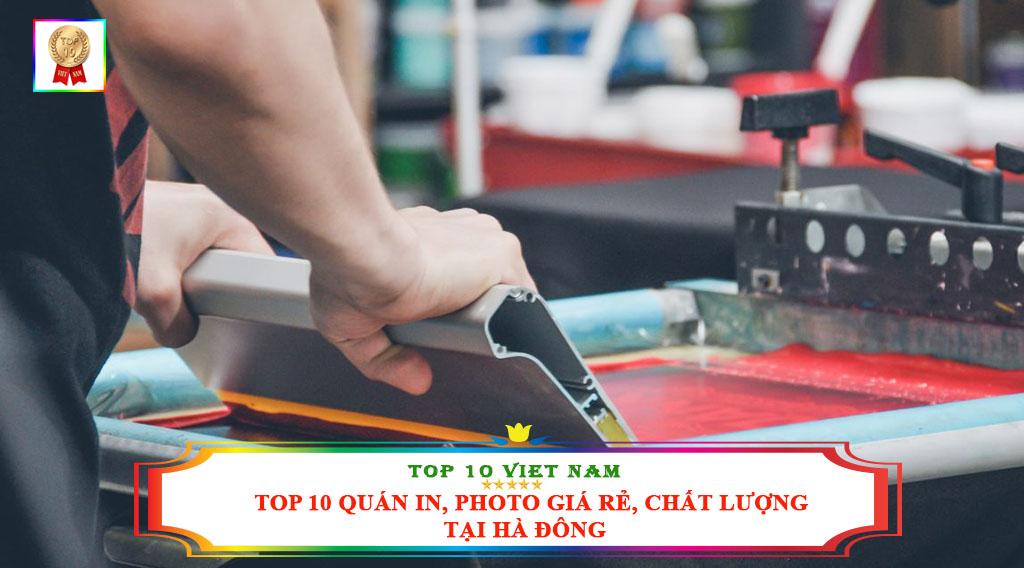 TOP 10 QUÁN IN, PHOTO GIÁ RẺ, CHẤT LƯỢNG TẠI HÀ ĐÔNG