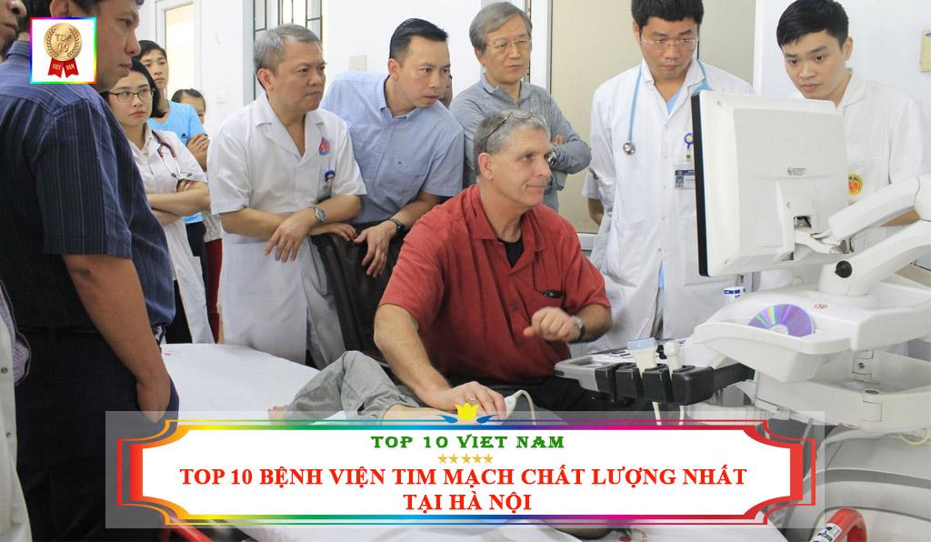 TOP 10 BỆNH VIỆN TIM MẠCH UY TÍN CHẤT LƯỢNG NHẤT TẠI HÀ NỘI