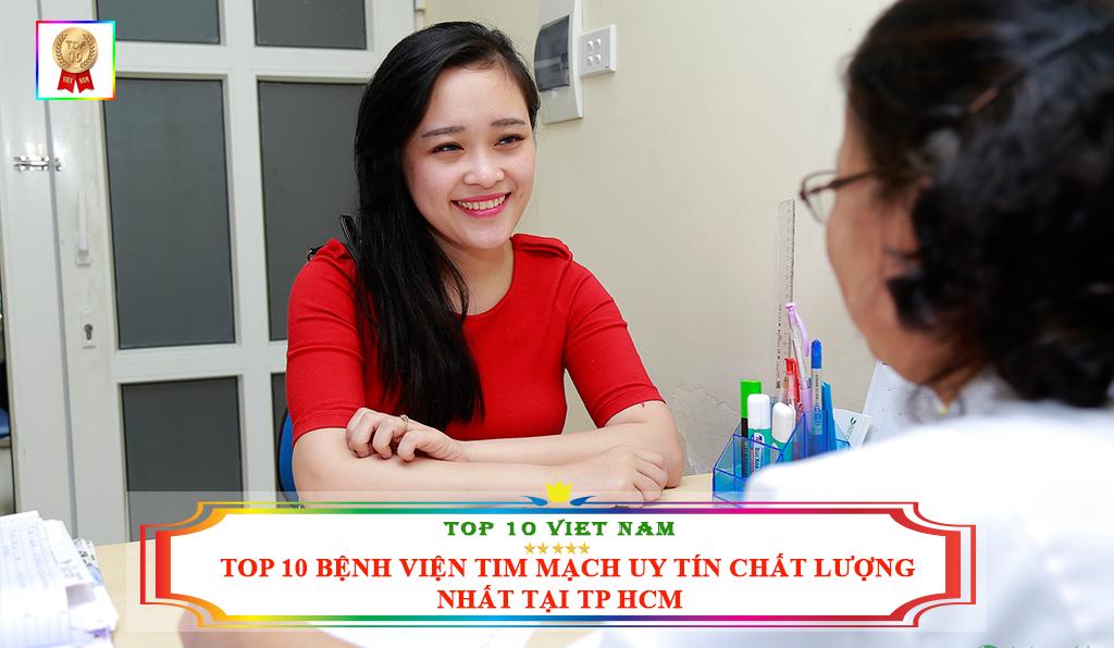 TOP 10 BỆNH VIỆN TIM MẠCH UY TÍN CHẤT LƯỢNG NHẤT TẠI TP HCM
