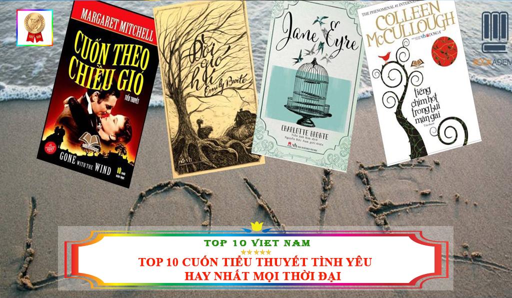 TOP 10 CUỐN TIỂU THUYẾT TÌNH YÊU HAY NHẤT MỌI THỜI ĐẠI