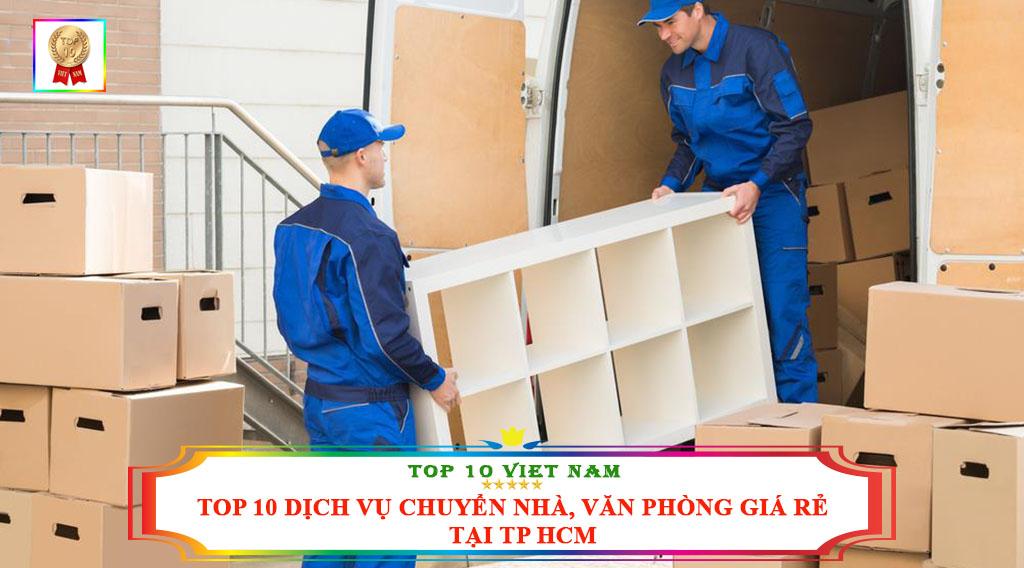 TOP 10 DỊCH VỤ CHUYỂN NHÀ, VĂN PHÒNG GIÁ RẺ TẠI TP HCM