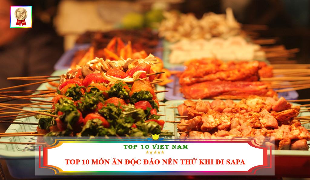 TOP 10 MÓN ĂN ĐỘC ĐÁO NÊN THỬ KHI ĐI SAPA