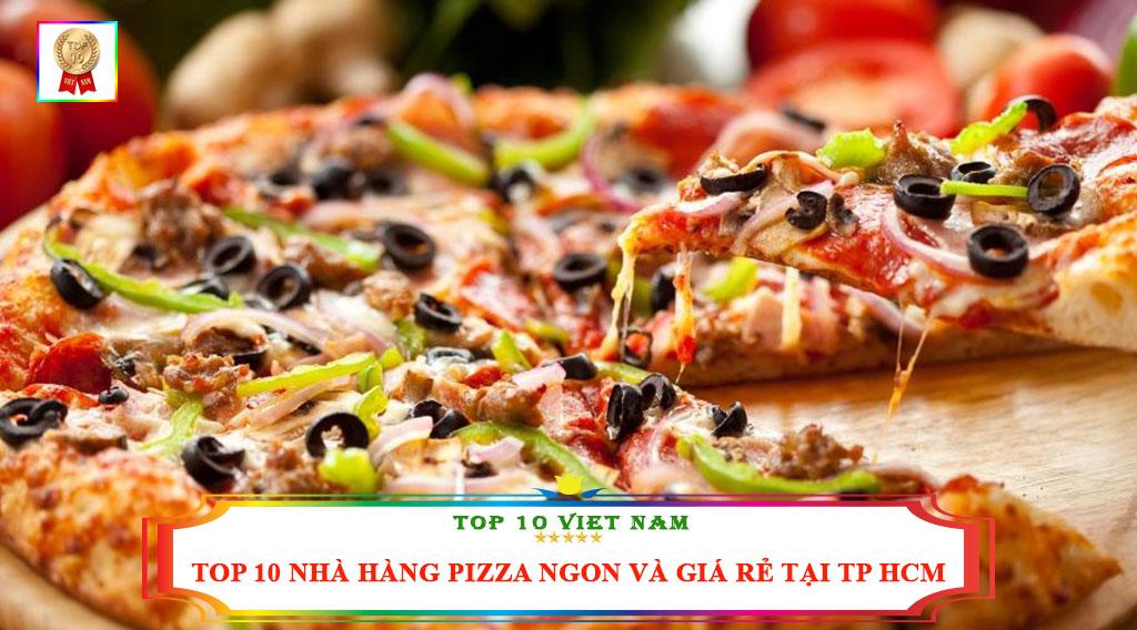 TOP 10 NHÀ HÀNG PIZZA NGON VÀ GIÁ RẺ TẠI TP HCM