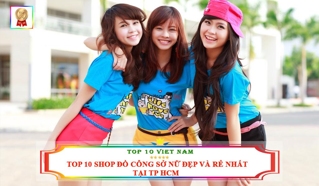 TOP 10 SHOP ĐỒ CÔNG SỞ NỮ ĐẸP VÀ RẺ NHẤT TẠI TP HCM