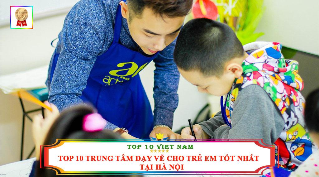 TOP 10 TRUNG TÂM DẠY VẼ CHO TRẺ EM TỐT NHẤT TẠI HÀ NỘI