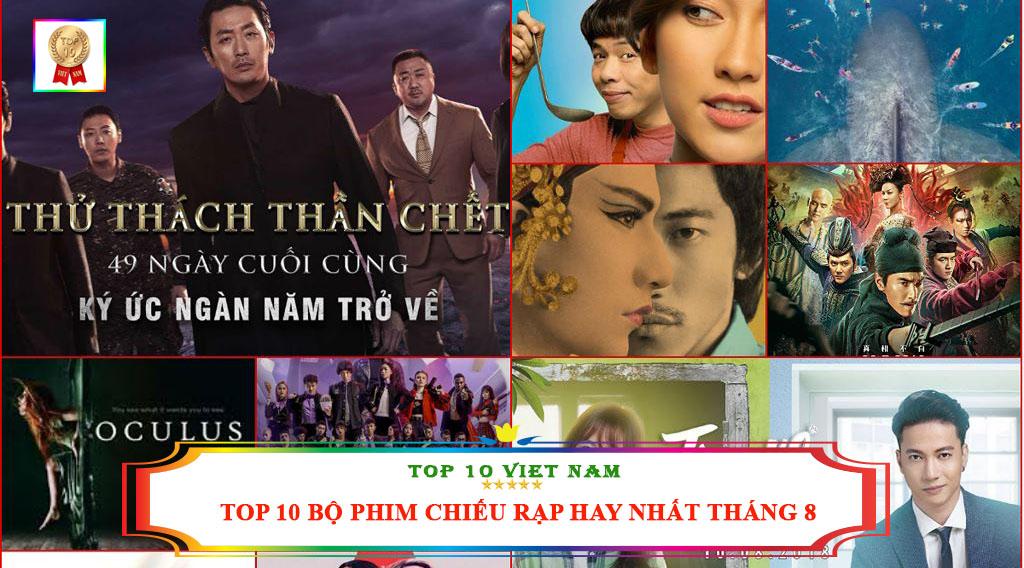 TOP 10 BỘ PHIM CHIẾU RẠP HAY NHẤT THÁNG 8