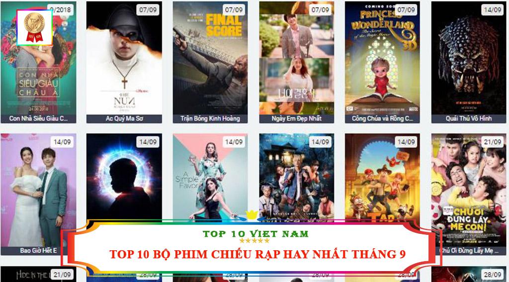 TOP 10 BỘ PHIM CHIẾU RẠP HAY NHẤT THÁNG 9