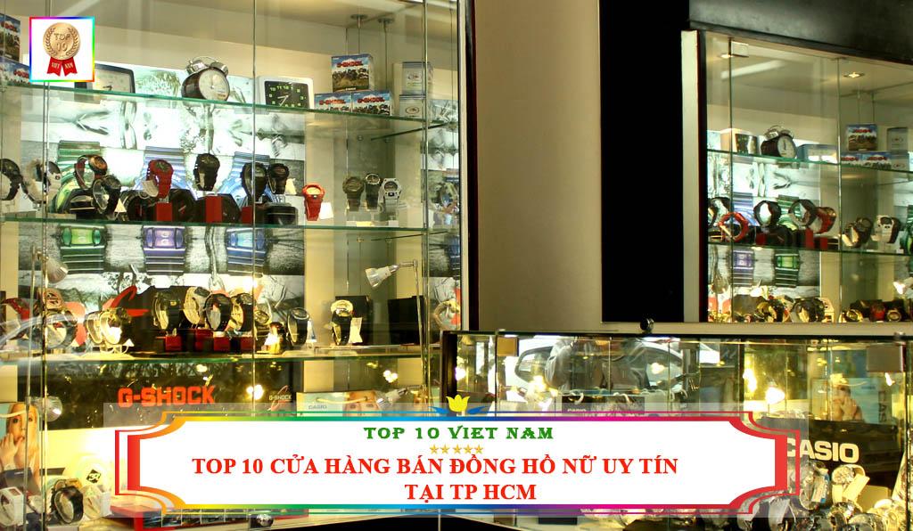 TOP 10 CỬA HÀNG BÁN ĐỒNG HỒ NỮ UY TÍN CHẤT LƯỢNG TẠI TP HCM