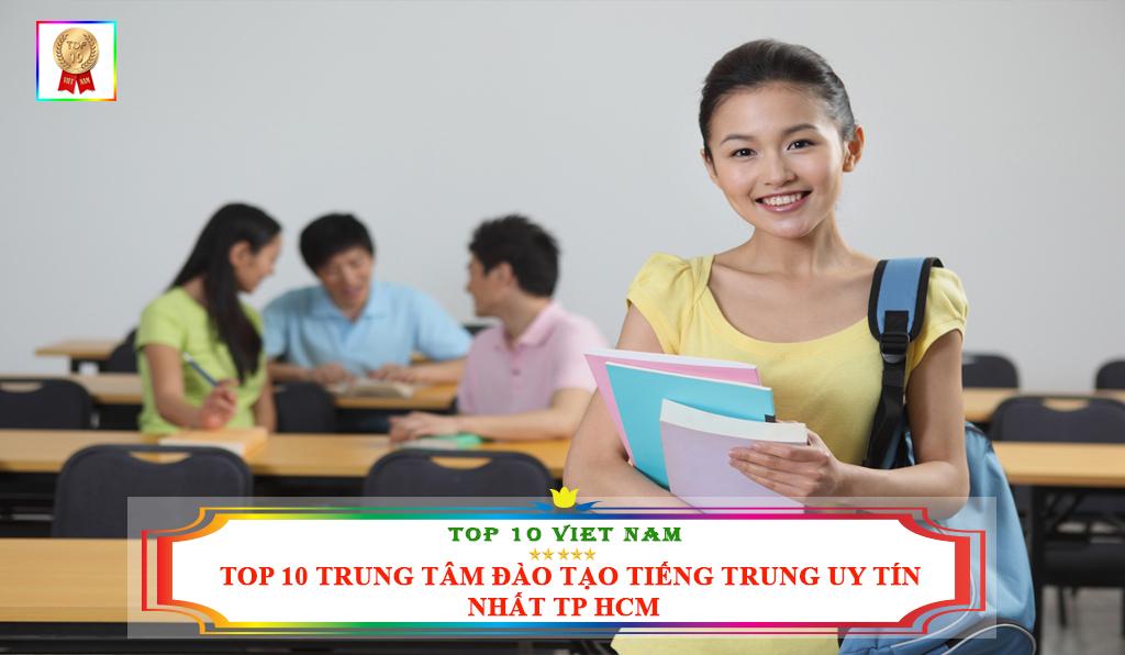 TOP 10 TRUNG TÂM ĐÀO TẠO TIẾNG TRUNG UY TÍN NHẤT TP HCM
