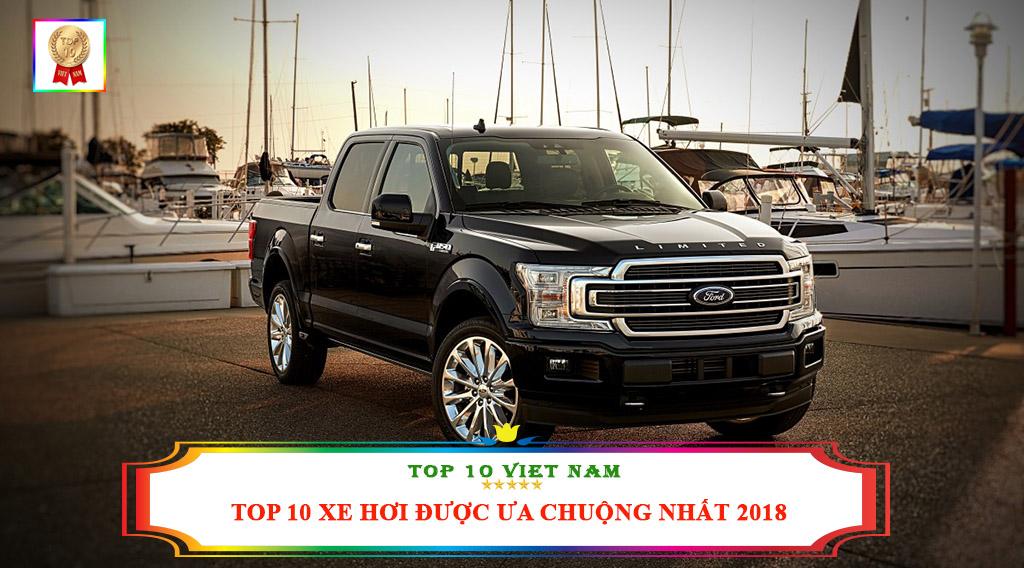 TOP 10 XE HƠI ĐƯỢC ƯA CHUỘNG NHẤT 2018
