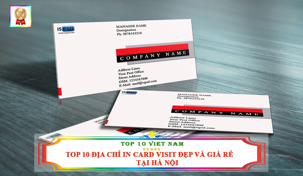TOP 10 ĐỊA CHỈ IN CARD VISIT ĐẸP VÀ GIÁ RẺ TẠI HÀ NỘI