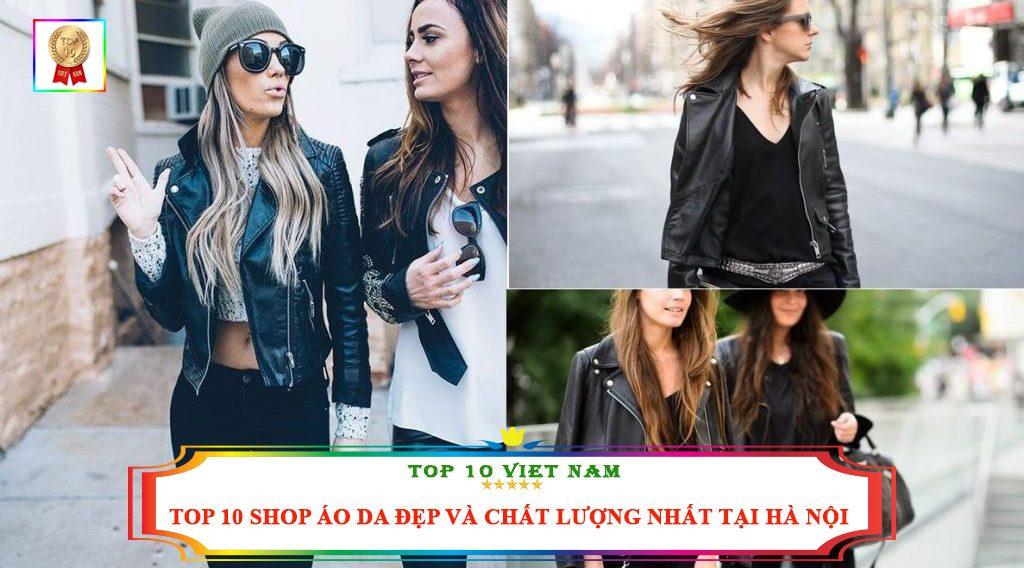 TOP 10 SHOP ÁO DA ĐẸP VÀ CHẤT LƯỢNG NHẤT TẠI HÀ NỘI