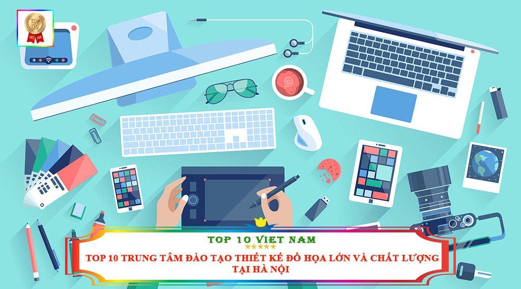 TOP 10 TRUNG TÂM ĐÀO TẠO THIẾT KẾ ĐỒ HỌA LỚN VÀ CHẤT LƯỢNG TẠI HÀ NỘI