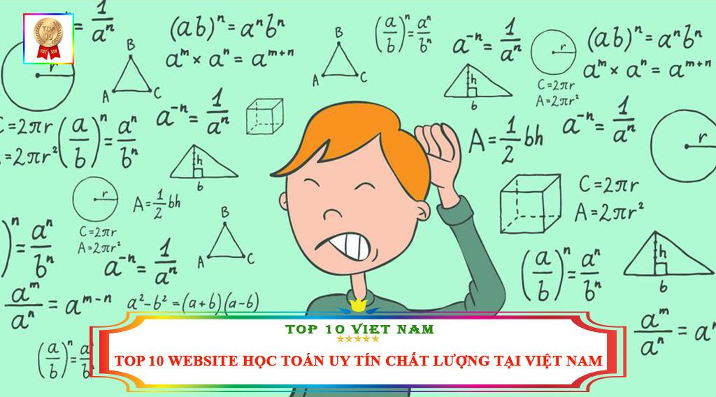 TOP 10 WEBSITE HỌC TOÁN UY TÍN CHẤT LƯỢNG TẠI VIỆT NAM
