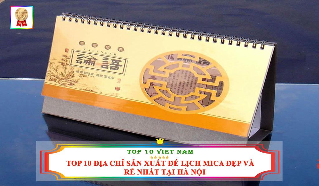 TOP 10 ĐỊA CHỈ SẢN XUẤT ĐẾ LỊCH MICA ĐẸP VÀ RẺ NHẤT TẠI HÀ NỘI