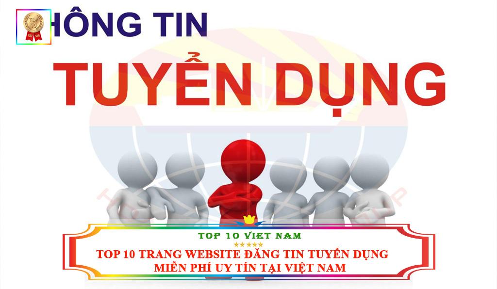 Top 10 trang website đăng tin tuyển dụng miễn phí uy tín tại Việt Nam