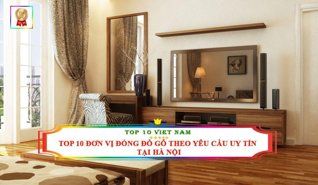 Đơn vị đóng đồ gỗ uy tín giá rẻ tại Hà Nội
