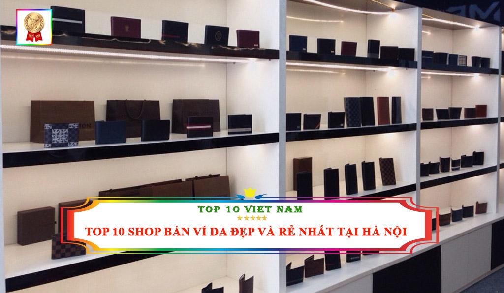 Top 10 shop bán ví đẹp nhất tại Hà Nội