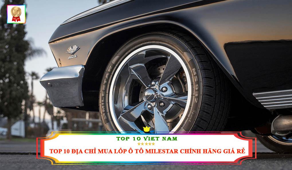 Địa chỉ mua lốp ô tô Milestar